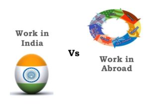 work-in-abroad-vs-india