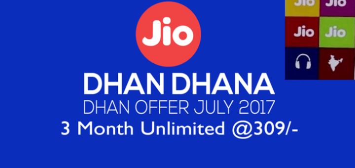 Jio Dhan Dhana Dhan New Data Plans 4G Data Plans July 2017